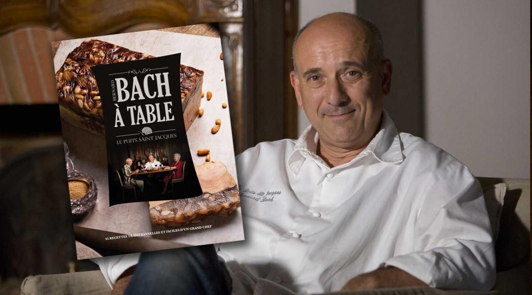 Le nouveau livre de recettes de Bernard Bach